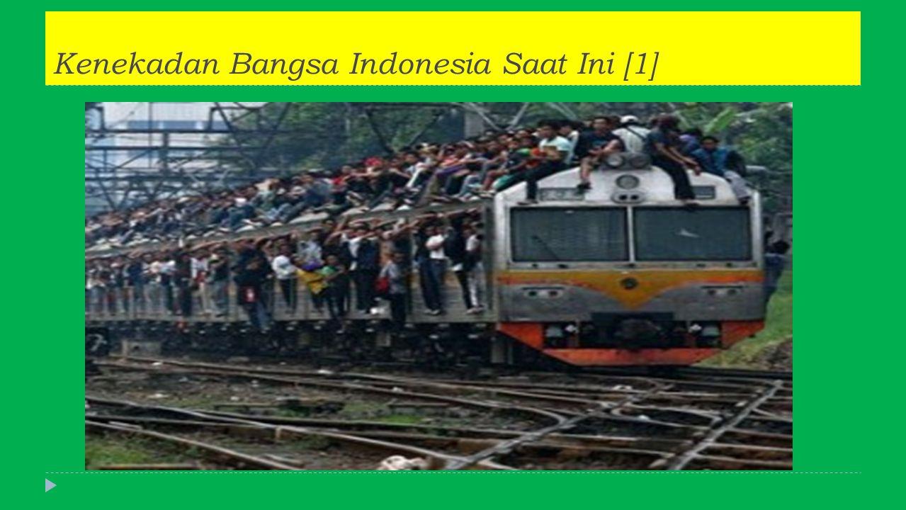 Kenekadan Bangsa Indonesia Saat Ini [1]